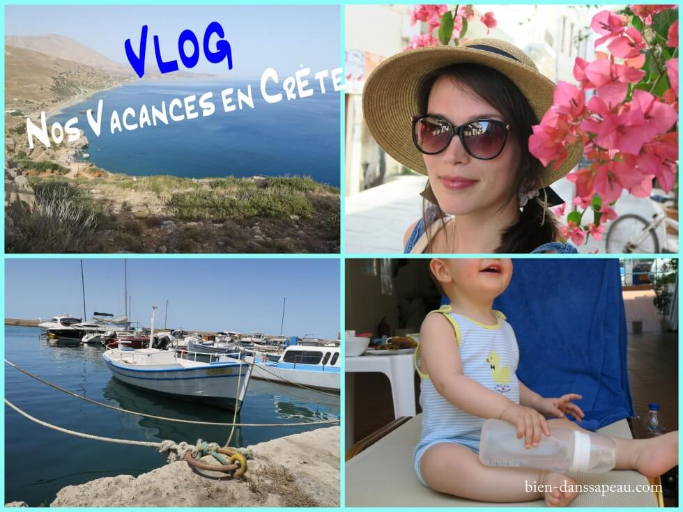 vacances en famille en crète vlog bien dans sa peau